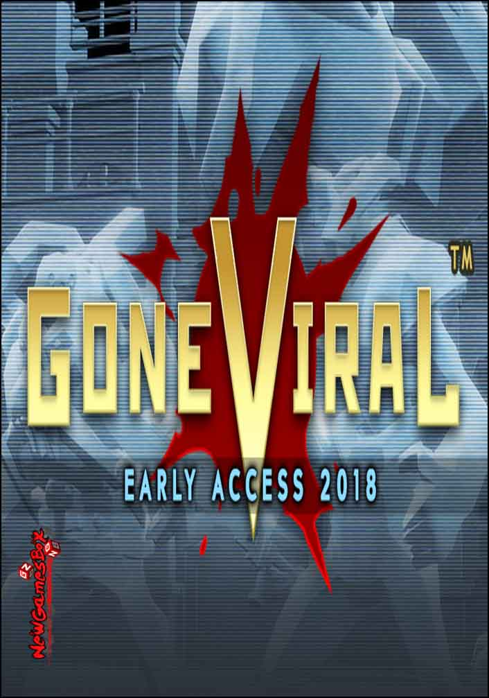 Gone Viral Free Download