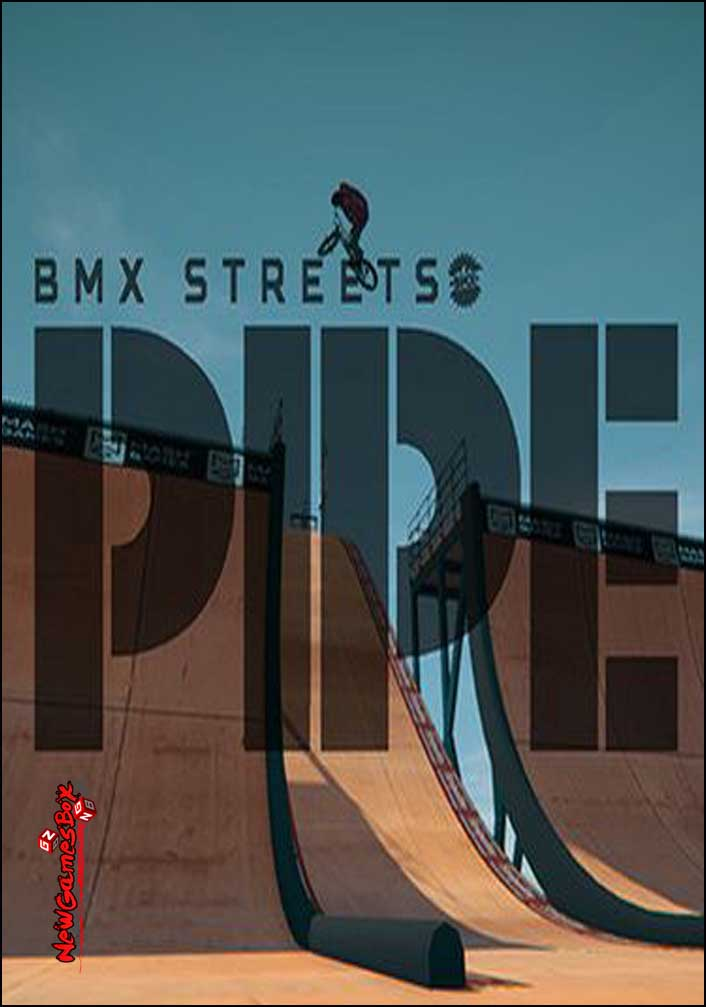 BMX Streets PIPE Free Download