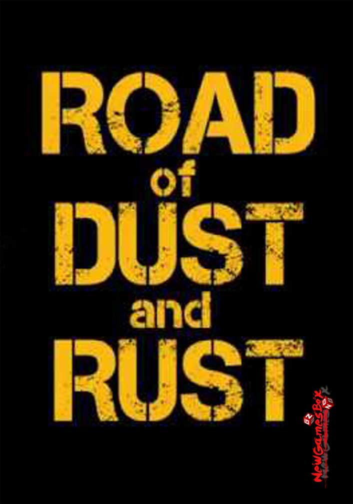 road of dust and rust free download full pc game setup