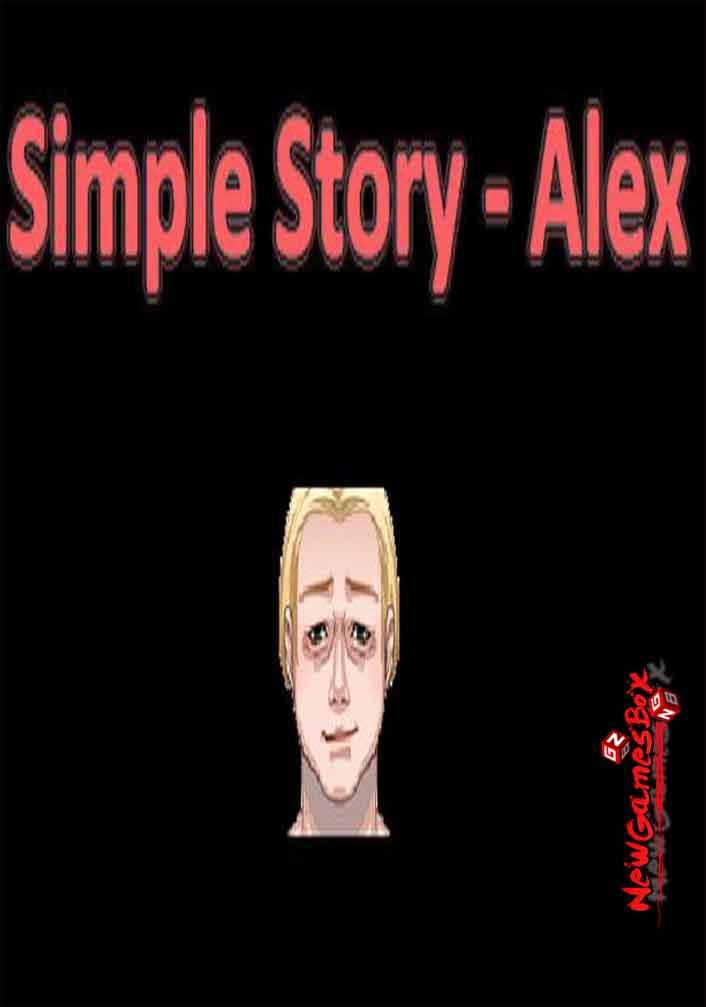 Simple Story Alex Free Download Full Version PC Setup