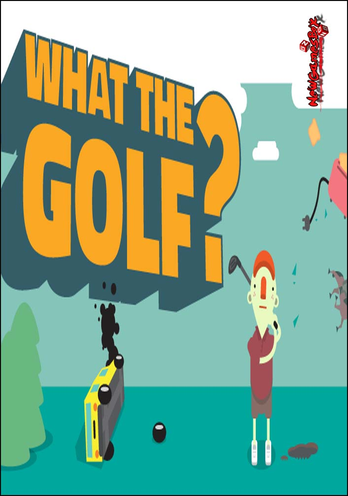 What The Golf Free Download