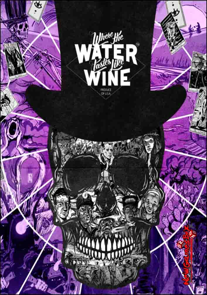 Where The Water Tastes Like Wine Free Download PC Setup