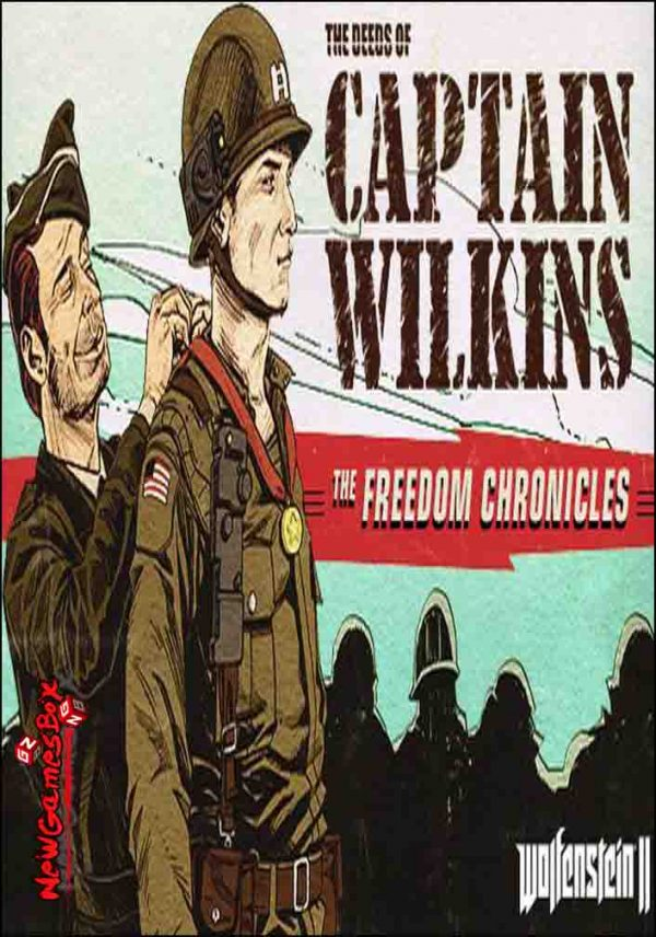 Wolfenstein II The Deeds of Captain Wilkins Free Download