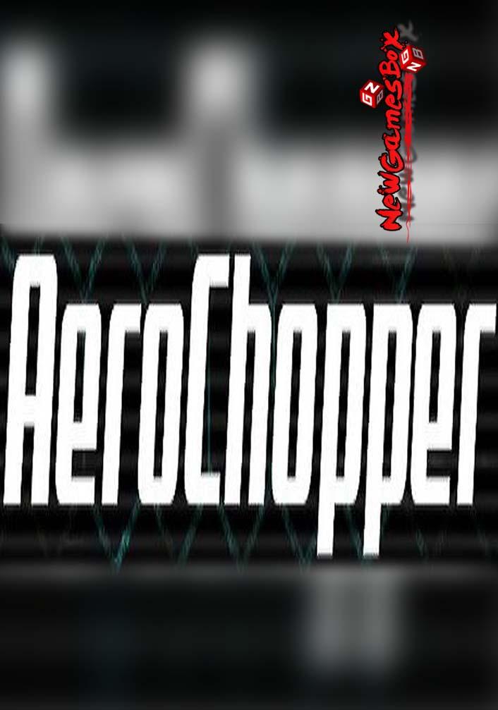 AeroChopper Free Download