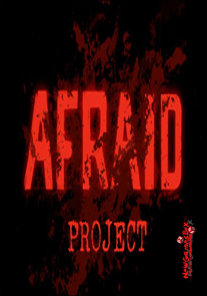 Afraid Project Free Download