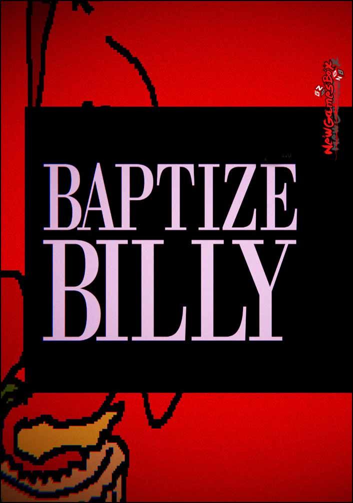 Baptize Billy Free Download