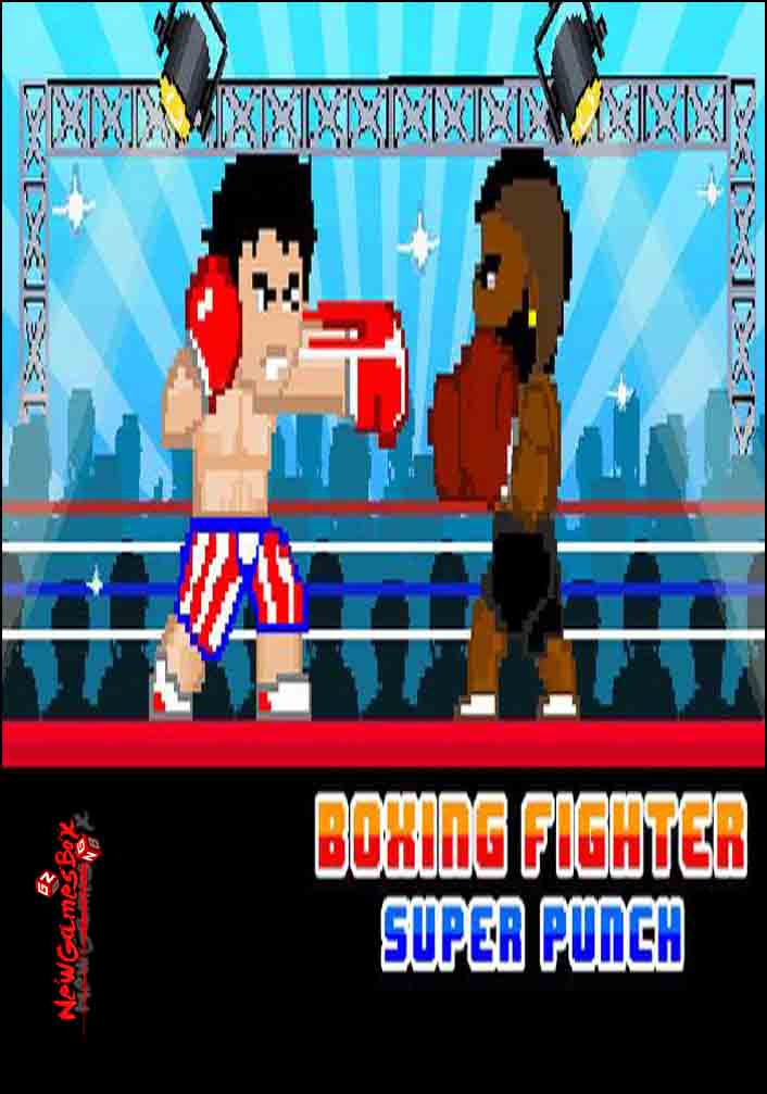 Boxing Fighter Super Punch Free Download