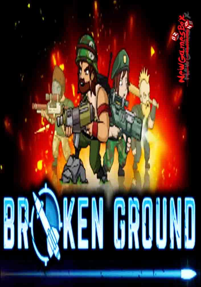 Broken Ground Free Download