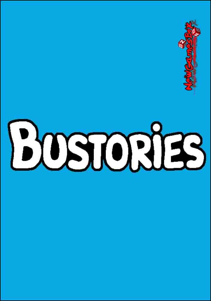 Bustories Free Download