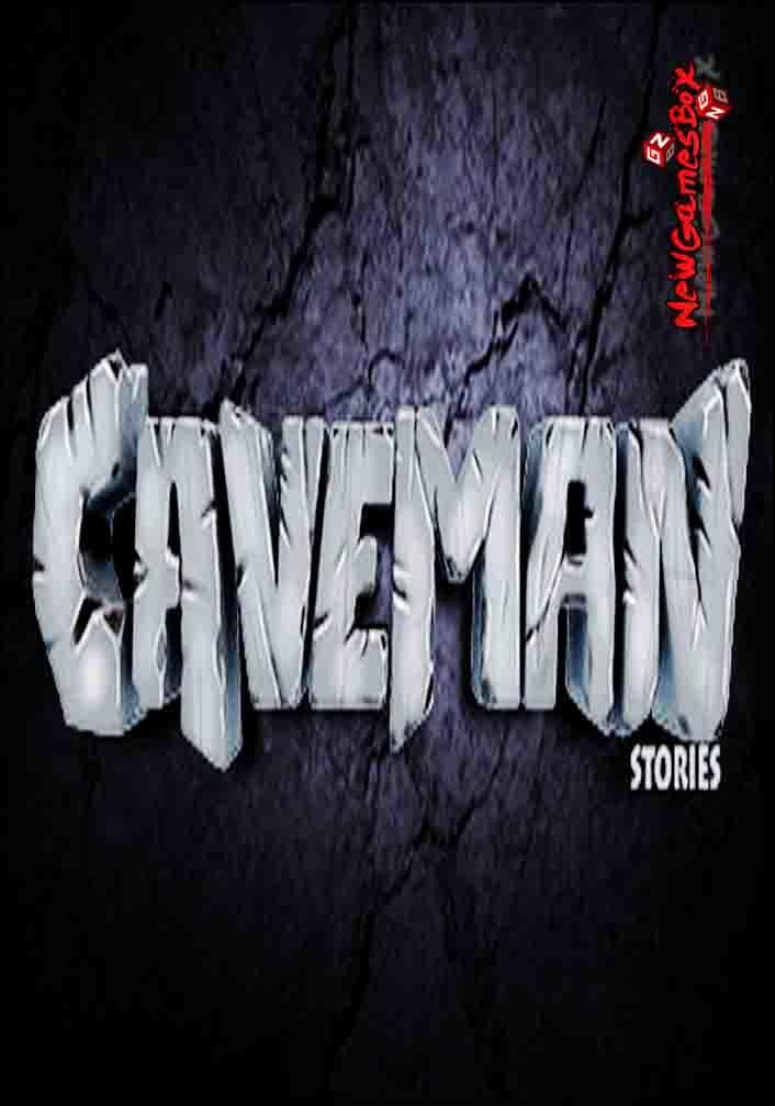 Caveman Stories Free Download