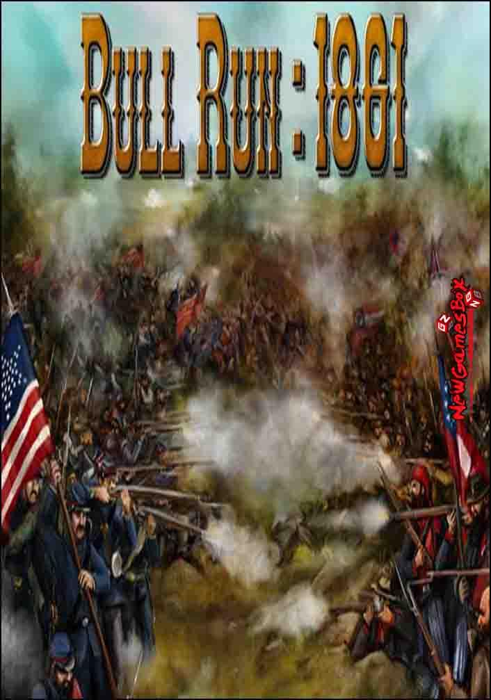 Civil War Bull Run 1861 Free Download