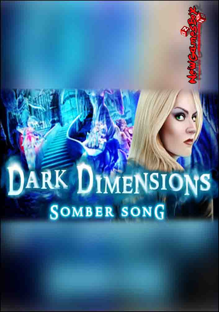 Dark Dimensions Somber Song Collectors Edition Free Download