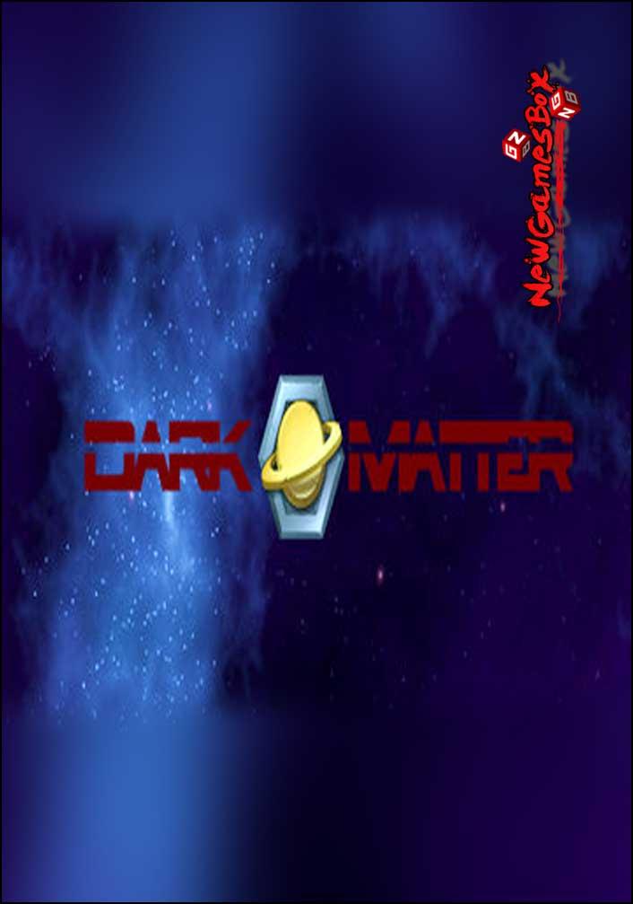 Dark Matter Free Download