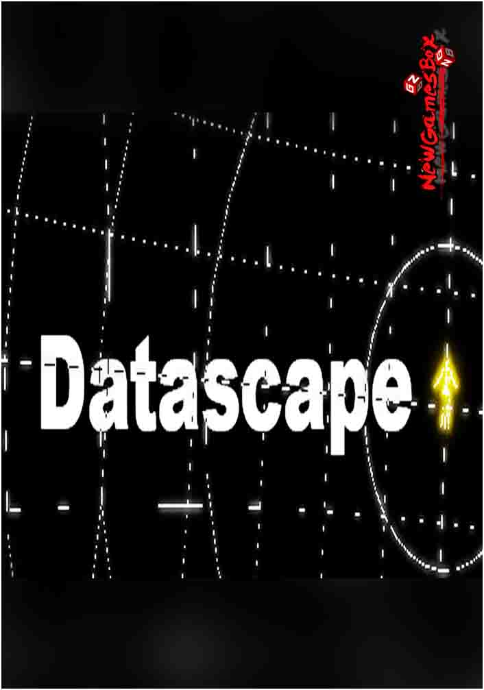 Datascape Free Download