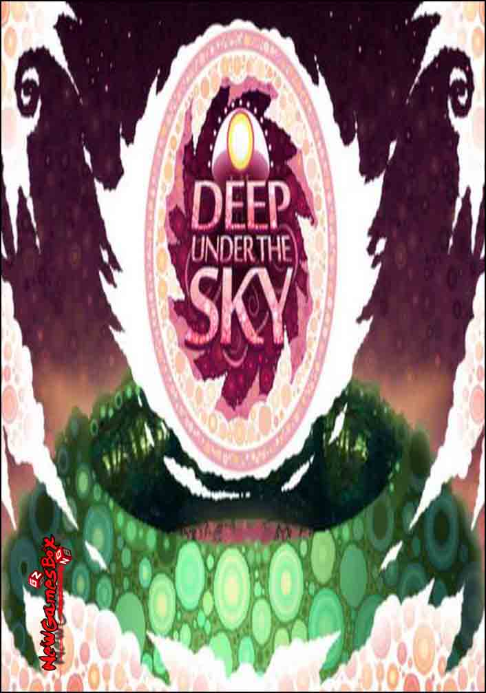 Deep Under The Sky Free Download