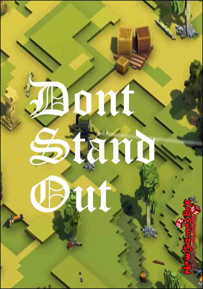 Dont Stand Out Free Download