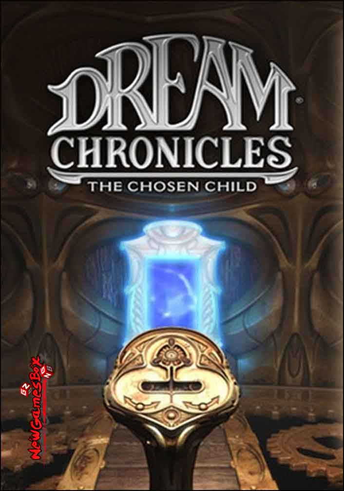 Dream Chronicles The Chosen Child Free Download