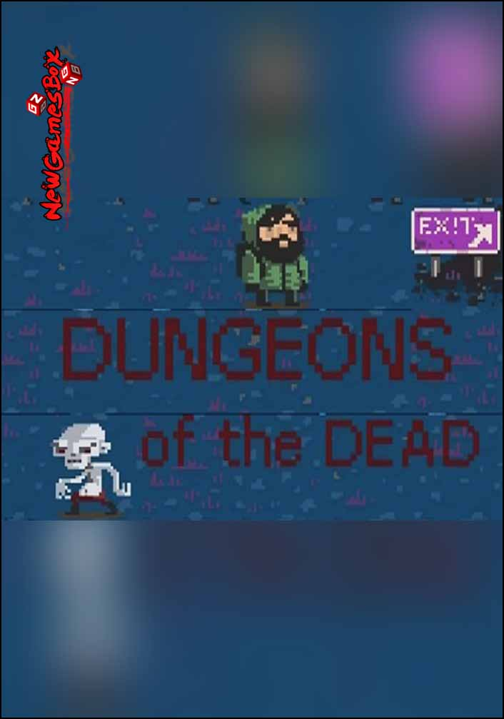 Dungeons Of The Dead Free Download