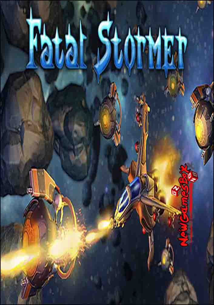 Fatal Stormer Free Download
