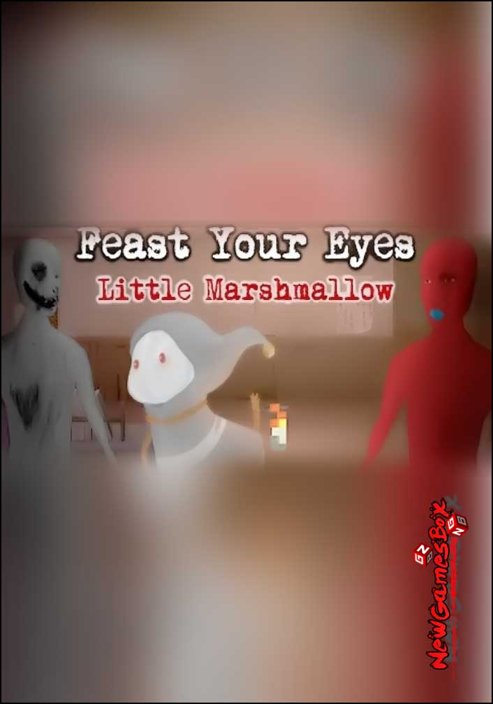 Feast Your Eyes Little Marshmallow Free Download