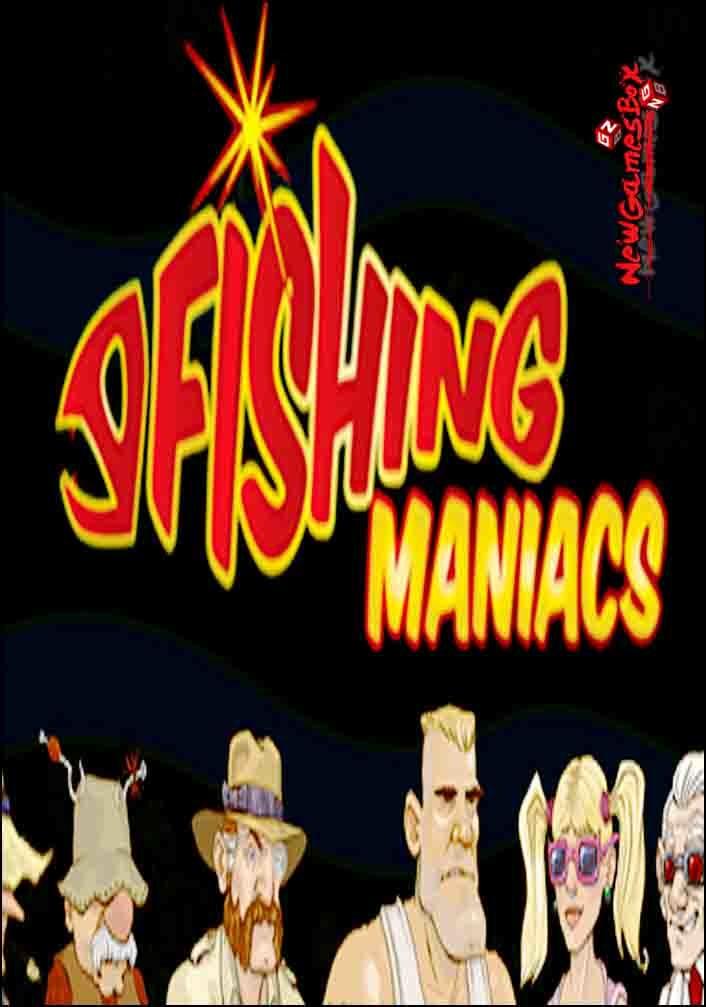 Fishing Maniacs 1 Free Download