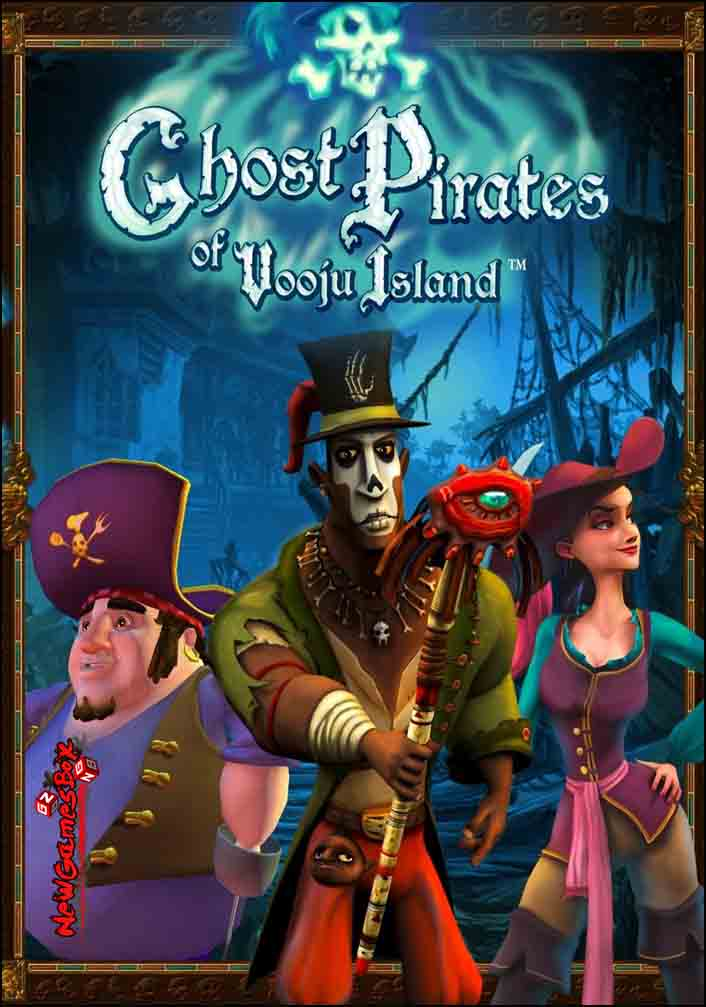 Ghost Pirates Of Vooju Island Free Download