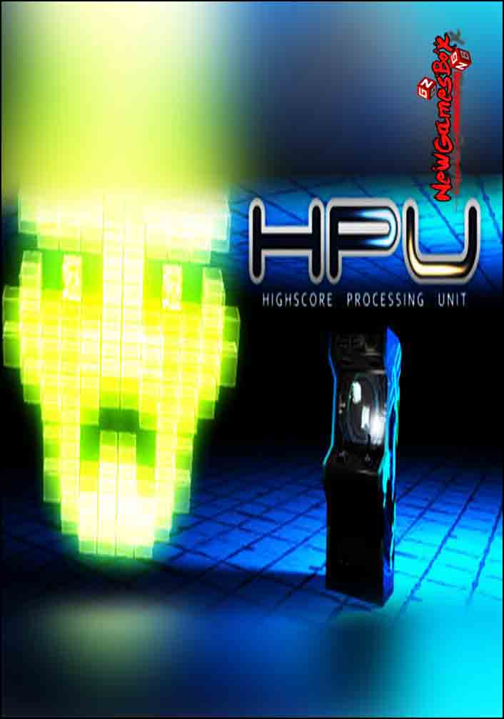 Highscore Processing Unit Free Download