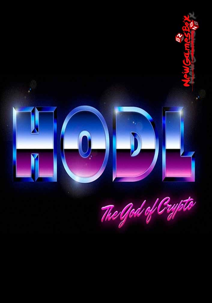 Hodl The God Of Crypto Free Download