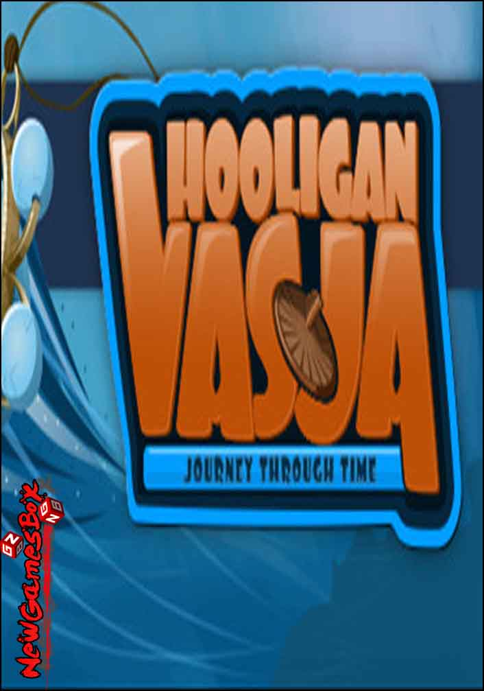 Hooligan Vasja 2 Journey Through Time Free Download