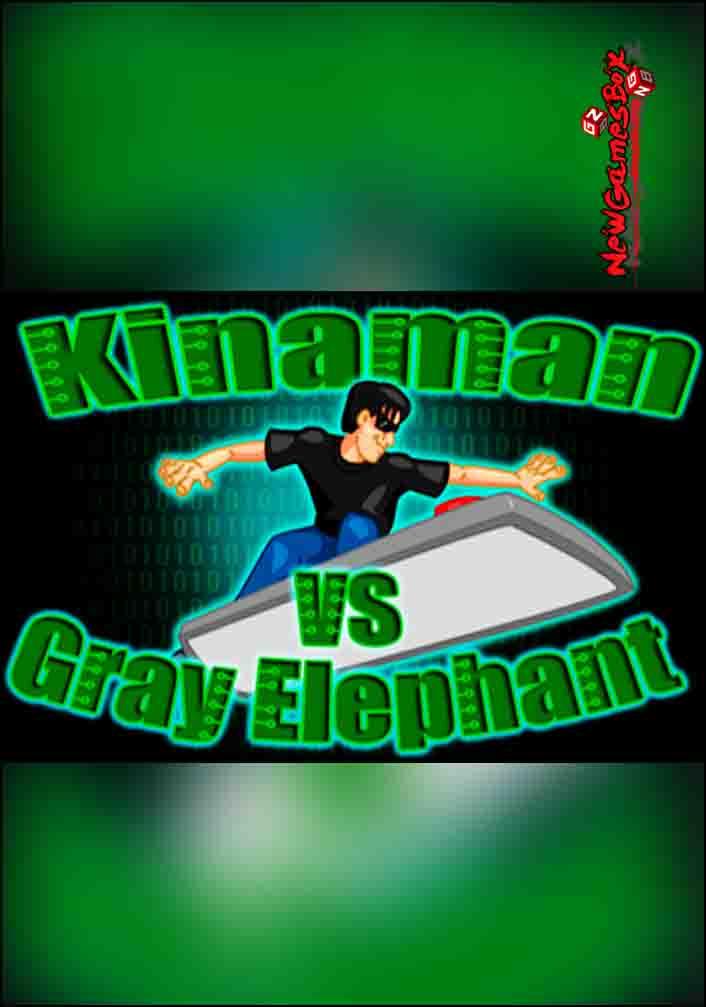 Kinaman vs Gray Elephant Free Download