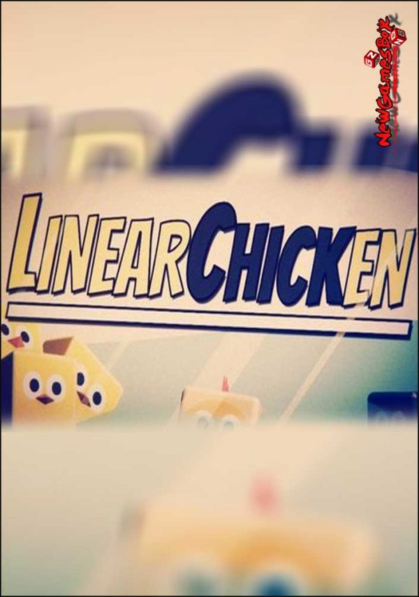 Linear Chicken Free Download