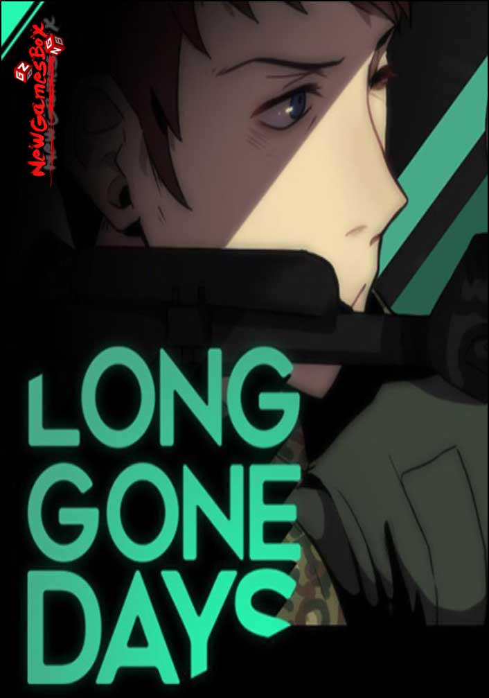 Long Gone Days Free Download