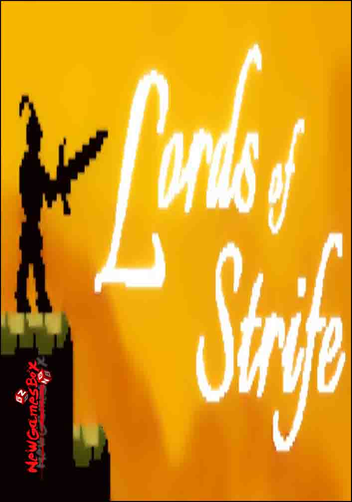 Lords Of Strife Free Download