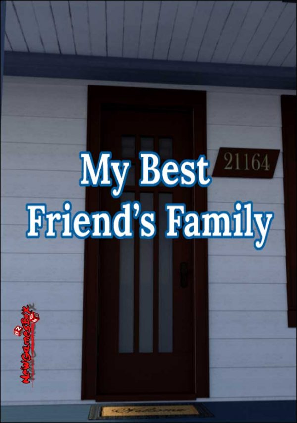 My Best Friends Family Free Download