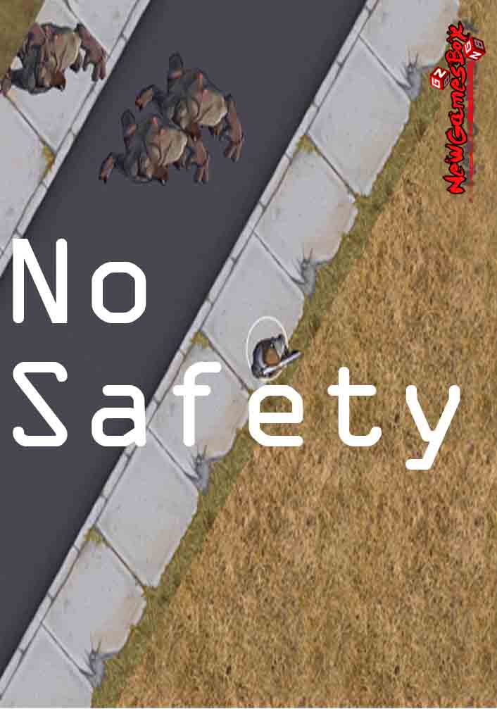 No Safety Free Download
