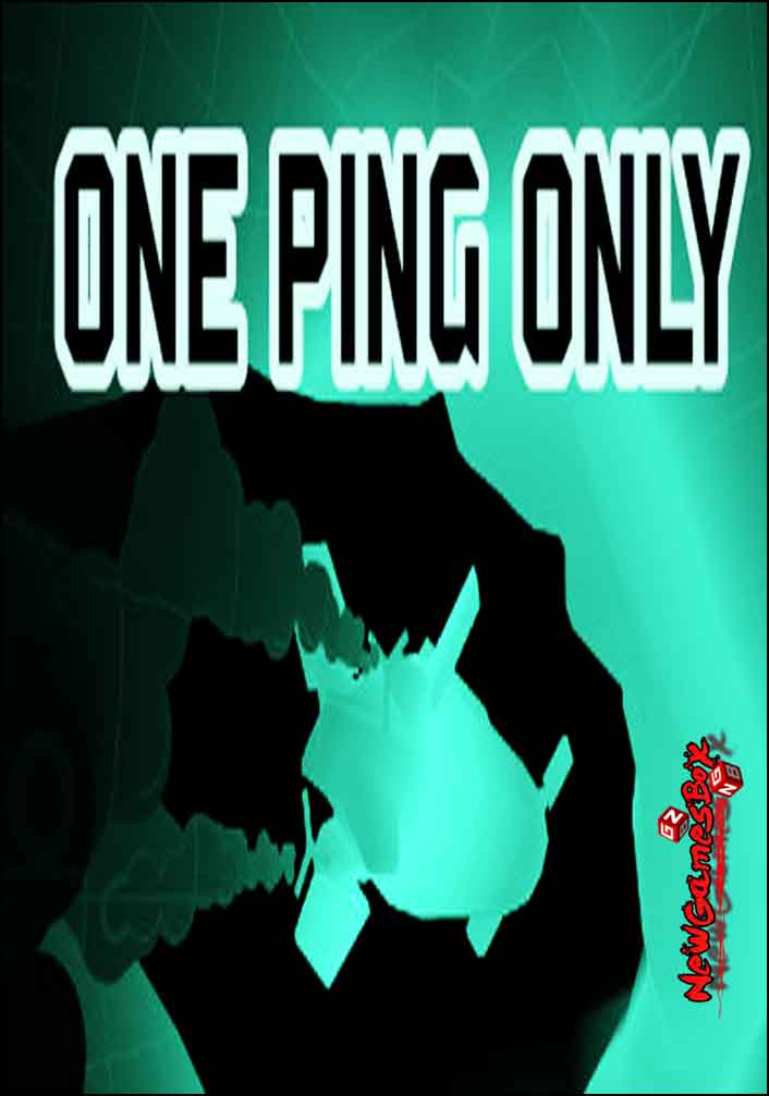 One Ping Only Free Download