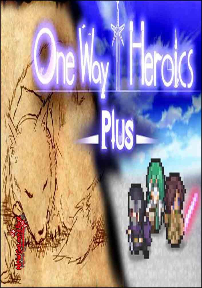 One Way Heroics Plus Free Download