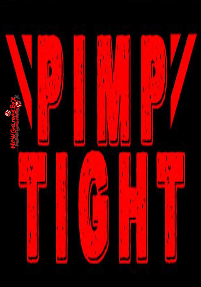 Pimp Tight Free Download