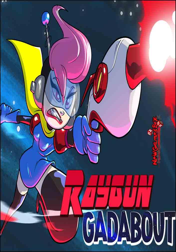 Raygun Gadabout Free Download