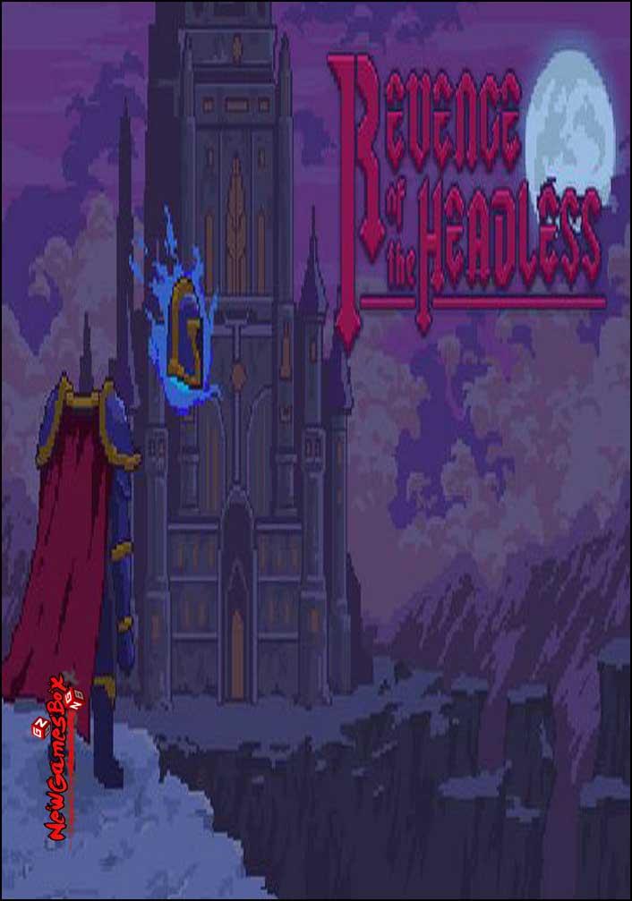 Revenge Of The Headless Free Download