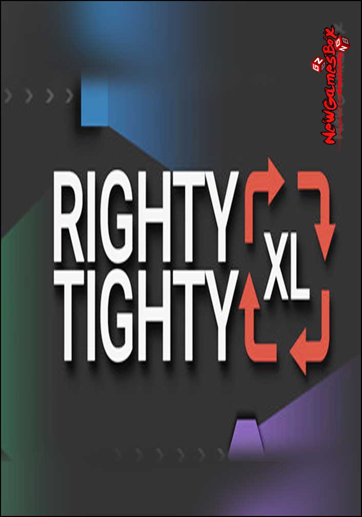 Righty Tighty XL Free Download