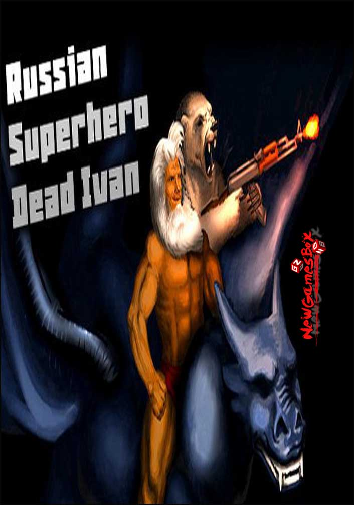 Russian SuperHero Dead Ivan Free Download