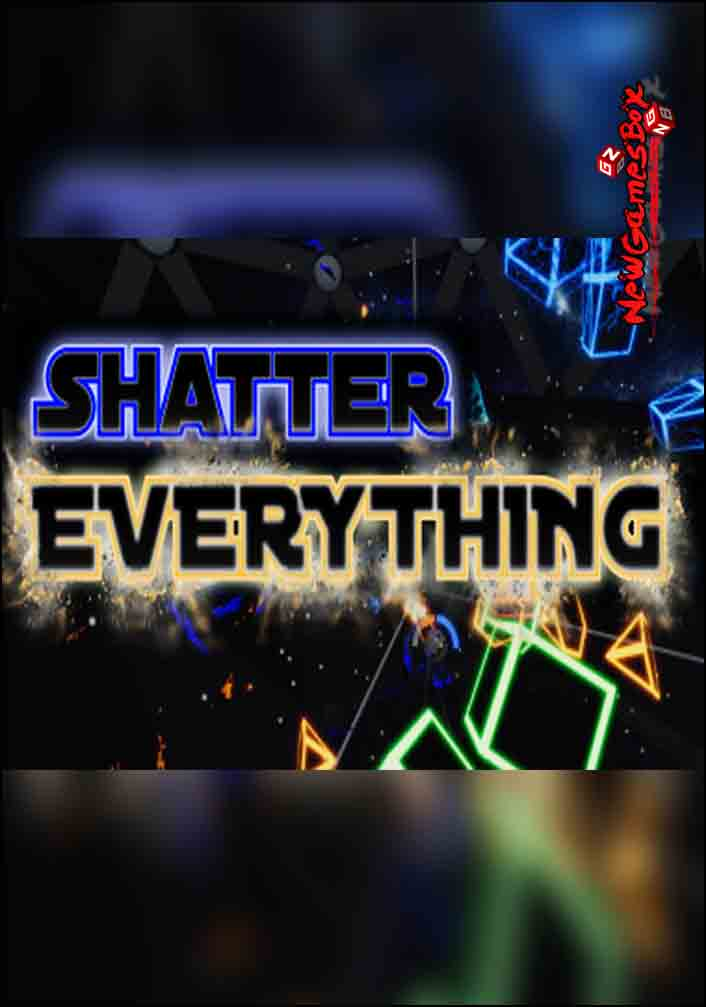 Shatter Everything VR Free Download
