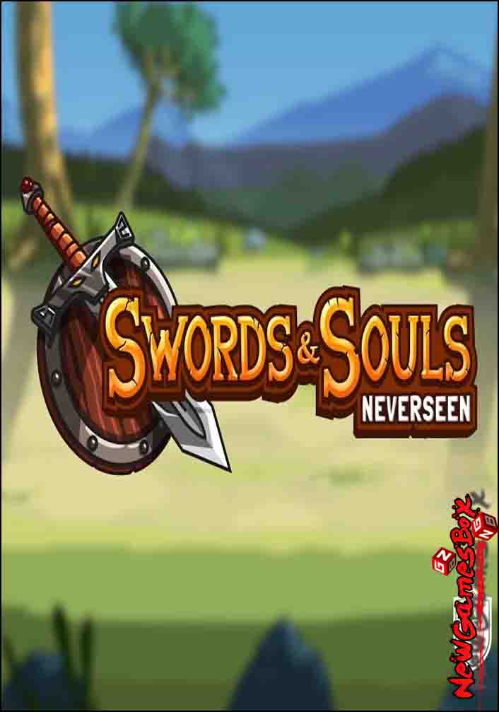 Swords And Souls Neverseen Free Download