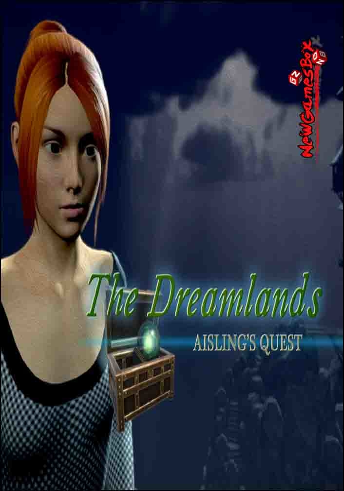 The Dreamlands Aislings Quest Free Download
