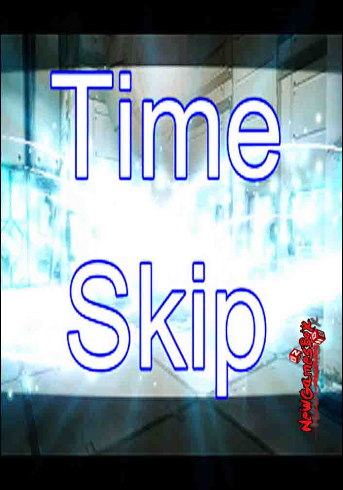 Time Skip Free Download