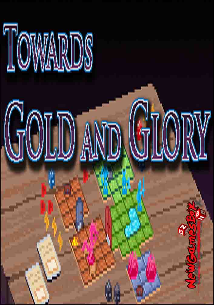 Towards Gold And Glory Free Download
