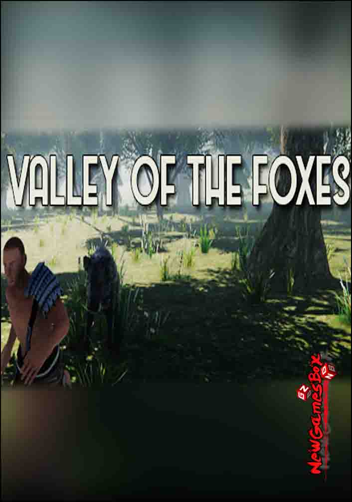 Valley of the foxes Free Download