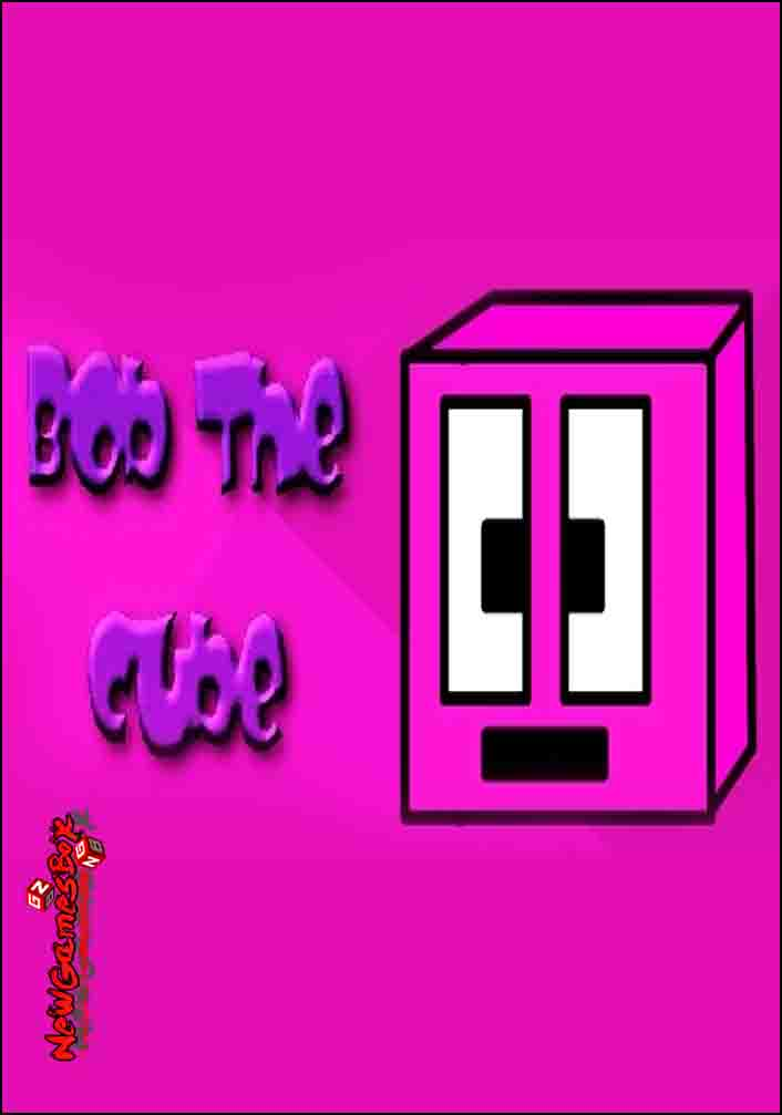Bob The Cube Free Download