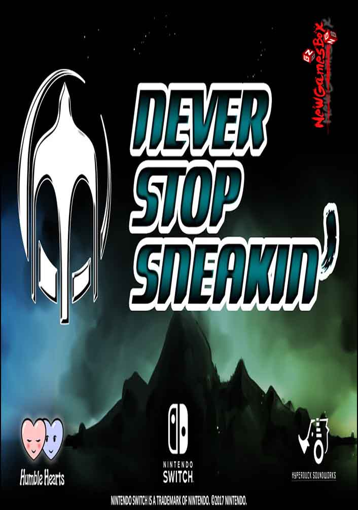 Never Stop Sneakin Free Download